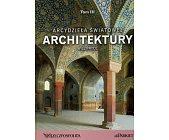 Szczegóły książki ARCYDZIEŁA ŚWIATOWEJ ARCHITEKTURY - TOM 3