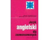 Szczegóły książki JĘZYK ANGIELSKI DLA ZAAWANSOWANYCH