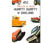 Szczegóły książki HUMPTY DUMPTY W OAKLAND
