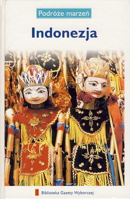 PODRÓŻE MARZEŃ (6) - INDONEZJA