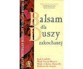 Szczegóły książki BALSAM DLA DUSZY ZAKOCHANEJ