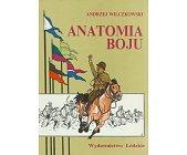 Szczegóły książki ANATOMIA BOJU