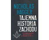 Szczegóły książki TAJEMNA HISTORIA ZACHODU