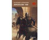 Szczegóły książki JEROZOLIMA 1099 (HISTORYCZNE BITWY)