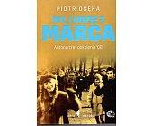 Szczegóły książki MY, LUDZIE Z MARCA