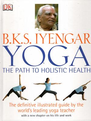 YOGA - THE PATH TO HOLISTIC HEALTH