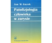 Szczegóły książki PATOFIZJOLOGIA CZŁOWIEKA W ZARYSIE