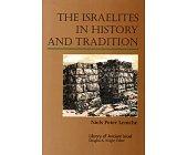 Szczegóły książki THE ISRAELITES IN HISTORY AND TRADITION