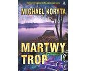 Szczegóły książki MARTWY TROP
