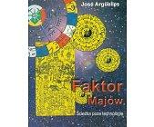 Szczegóły książki FAKTOR MAJÓW - ŚCIEŻKA POZA TECHNOLOGIĘ