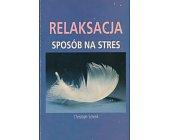 Szczegóły książki RELAKSACJA. SPOSÓB NA STRES