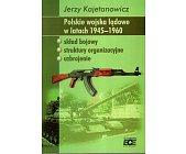 Szczegóły książki POLSKIE WOJSKA LĄDOWE W LATACH 1945-1960