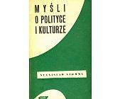 Szczegóły książki MYŚLI O POLITYCE I KULTURZE