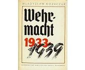 Szczegóły książki WEHRMACHT 1933 - 1939