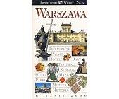 Szczegóły książki WARSZAWA - PRZEWODNIK WIEDZY I ŻYCIA