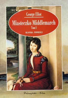 MIASTECZKO MIDDLEMARCH - 2 TOMY