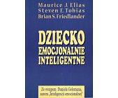 Szczegóły książki DZIECKO EMOCJONALNIE INTELIGENTNE