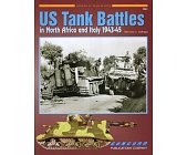Szczegóły książki US TANK BATTLES IN NORTH AFRICA AND ITALY 1943-45 (ARMOR AT WAR SERIES 7051)