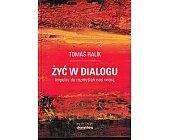 Szczegóły książki ŻYĆ W DIALOGU