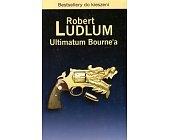 Szczegóły książki ULTIMATUM BOURNE'A