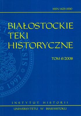 BIAŁOSTOCKIE TEKI HISTORYCZNE TOM 6/2008
