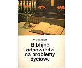 Szczegóły książki BIBLIJNE ODPOWIEDZI NA PROBLEMY ŻYCIOWE