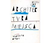 Szczegóły książki ARCHITEKTURA MIEJSCA
