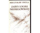 Szczegóły książki ZARYS LOGIKI NIEFREGOWSKIEJ