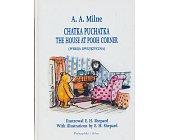 Szczegóły książki CHATKA PUCHATKA, THE HOUSE AT POOH CORNER ( WERSJA DWUJĘZYCZNA)