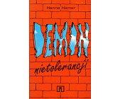 Szczegóły książki DEMON NIETOLERANCJI