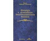 Szczegóły książki HISTORYJA O CHWALEBNYM ZMARTWYCHWSTANIU PAŃSKIM (SKARBY BIBLIOTEKI NARODOWEJ)