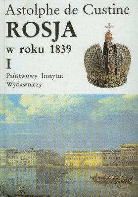 ROSJA W ROKU 1839 - 2 TOMY