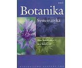 Szczegóły książki BOTANIKA - TOM 2. SYSTEMATYKA