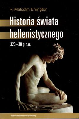 HISTORIA ŚWIATA HELLENISTYCZNEGO 323-30 P.N.E.