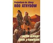 Szczegóły książki PRELUDIUM DO DIUNY - 3 TOMY