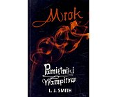 Szczegóły książki PAMIĘTNIKI WAMPIRÓW - MROK
