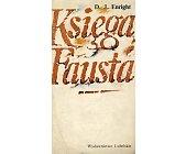 Szczegóły książki KSIĘGA FAUSTA