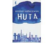 Szczegóły książki HUTA