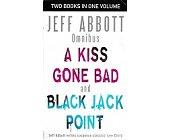 Szczegóły książki KISS GONE BAD AND BLACK JACK POINT