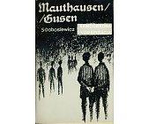 Szczegóły książki MAUTHAUSEN GUSEN - SAMOOBRONA I KONSPIRACJA