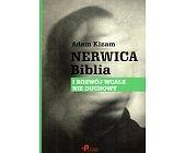 Szczegóły książki NERWICA. BIBLIA I ROZWÓJ WCALE NIE DUCHOWY
