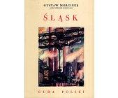 Szczegóły książki CUDA POLSKI - ŚLĄSK