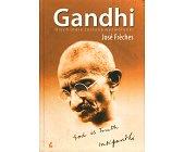 Szczegóły książki GANDHI. NIECH INDIE ZOSTANĄ WYZWOLONE