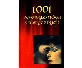 Szczegóły książki 1001 AFORYZMÓW EROTYCZNYCH