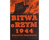 Szczegóły książki BITWA O RZYM 1944