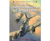 Szczegóły książki HE 111 KAMPFGESCHWADER ON RUSSIAN FRONT