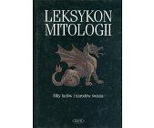Szczegóły książki LEKSYKON MITOLOGII