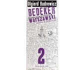 Szczegóły książki BEDEKER WARSZAWSKI. TOM 2