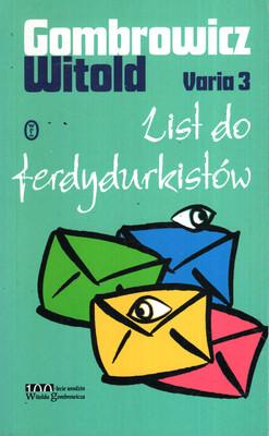 VARIA - TOM 3 - LIST DO FERDYDURKISTÓW