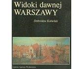 Szczegóły książki WIDOKI DAWNEJ WARSZAWY